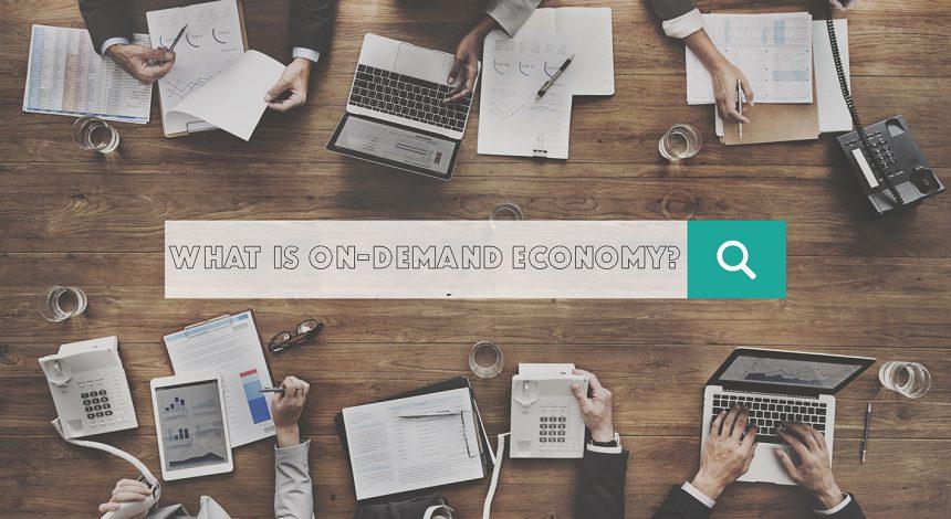 On Demand Economy Concept